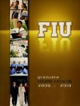 Graduate course catalog (Florida International University). [2009-2010]