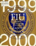 Graduate catalog (Florida International University). [1999-2000]