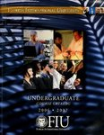 Undergraduate course catalog (Florida International University). [2006-2007]