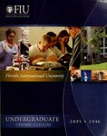 Undergraduate course catalog (Florida International University). [2005-2006]