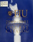 Undergraduate catalog (Florida International University). [2000-2001]