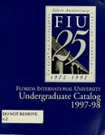 Undergraduate catalog (Florida International University). [1997-1998]