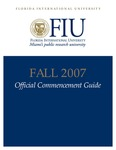 FIU Official Commencement Guide Fall 2007