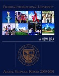Annual financial report for the fiscal year 2000-2001 by Florida International University