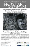 Arturo Rodríguez: The School of Night [Opening Reception]