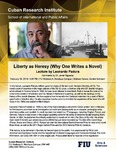 Liberty as Heresy (Why One Writes a Novel) , Lecture by Leonardo Padura