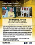 In Dreams Awake: A documentary film about artist Humberto Calzada directed and written by Anabel Leal and Reinaldo Cruz