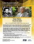 Huber Matos: His Life and Legacy (A Panel Discussion)