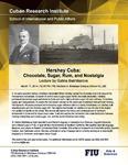 Hershey Cuba: Chocolate, Rum, and Nostalgia , Lecture by Galina Bakhtiarova