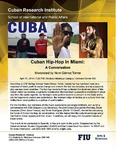 Cuban Hip-Hop in Miami: A Conversation Moderated by Nora Gámez Torres
