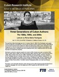 Three Generations of Cuban Authors: The 1980s, 1990s, and 2000s , Lecture by Reina María Rodríguez