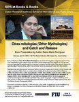 Otras mitologías (Other Mythologies) and Catch and Release , Book Presentation by Author Reina María Rodríguez