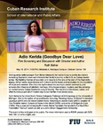 Adio Kerida (Goodbye Dear Love) , Film Screening and Discussion with Director and Author Ruth Behar
