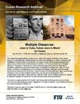 Multiple Diasporas: Jews in Cuba, Cuban Jews in Miami (A Forum) [1]
