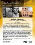 Multiple Diasporas: Jews in Cuba, Cuban Jews in Miami (A Forum) [2]