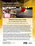 Toward a Civil Law in Cuba , Lecture by María Elena Cobas Cobiella