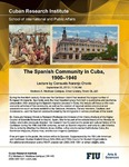 The Spanish Community in Cuba, 1900-1940 , Lecture by Consuelo Naranjo Orovio