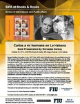 Cartas a mi hermana en La Habana , Book Presentation by Mercedes Sarduy