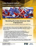 Revisiting the Cuban-American Vote: A Symposium