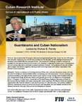 Guantánamo and Cuban Nationalism, Lecture by Michael E. Parmly