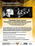 """Classically Cuban Concert """"Recordando a Lecuona/Remembering Lecuona"""""""