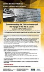 Commemorating the 75th Anniversary of the Voyage of the MS St. Louis: Lecture and Panel Discussion