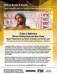 Cuba in Splinters: Eleven Stories from the New Cuba, Book Presentation by Editor Orlando Luis Pardo Lazo