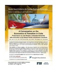 A Conversation on the Economics of Transition in Cuba, Presentation by Jan švejnar, Columbia University with economists Jorge Salazar-Carrillo and Rolando Castaneda