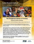 The Dangerous Games of Fantasy, Lecture by Daína Chaviano