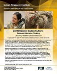 Contemporary Cuban Culture: Notes on Alternative Thinking, Lecture by Madeline Cámara Betancourt