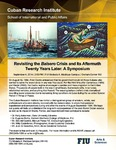 Revisiting the Balsero Crisis and Its Aftermath Twenty Years Later: A Symposium