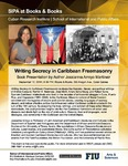 Writing Secrecy in Caribbean Freemasonry, Book Presentation by Author Jossianna Arroyo Martínez