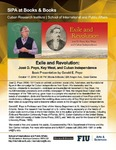 Exile and Revolution: José D. Poyo, Key West, and Cuban Independence, Book Presentation by Gerald E. Poyo