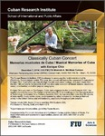Classically Cuban Concert: Memorias musicales de Cuba / Musical Memories of Cuba with Enrique Chía