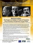 Beyond Conflict: The Project on Justice in Times of Transition, Book Presentation and Signing by Timothy Phillips