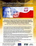 Celebrating 10 Years in the EU: Poland and the Czech Republic: Conversations Between Vaclav Havel & Adam Michnik, Lecture by Adam Michnik and Elzbieta Matynia