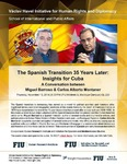 The Spanish Transition 35 Years Later: Insights for Cuba, A Conversation between Miguel Barroso & Carlos Alberto Montaner