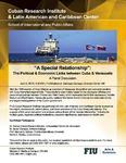 """A Special Relationship"": The Political & Economic Links between Cuba & Venezuela, A Panel Discussion"