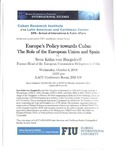 Europe's Policy towards Cuba: The Role of the European Union and Spain
