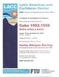 Cuba 1952-1958 Entre votos y balas