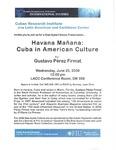 Havana Manana: Cuba in American Culture