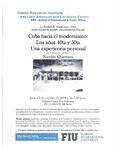 Cuba hacia el modernismo:Los anos 40ta y 50ta Una experiencia personal