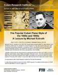 The Popular Cuban Piano Style of the 1940s and 1950s: A Lecture by Michael Eckroth
