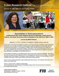 Assimilation or Transnationalism? Evidence from the Latino National Survey for Mexicans, Puerto Ricans, Cubans, and South Americans who Immigrated to the USA from 1958 to 2005