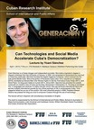 Can Technologies and Social Media Accelerate Cuba's Democratization?