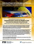 Central Europe's Lessons for Modern Cuba- Presentation by Ambassador Michael Zantovsky