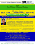 The 17th Annual Eric E. Williams Memorial Lecture- The US-Cuba Accord: How the Caribbean Paved the Way