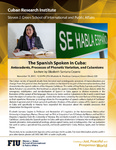 The Spanish Spoken in Cuba: Antecedents, Processes of Phonetic Variation, and Cubanisms- Lecture by Elizabeth Santana Cepero