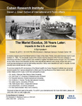 The Mariel Exodus, 35 Years Later: Impacts in the U.S. and Cuba- A Symposium