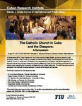The Catholic Church in Cuba and the Diaspora: A Symposium